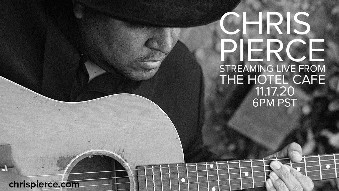 Chris Pierce - Live From The Hotel Cafe