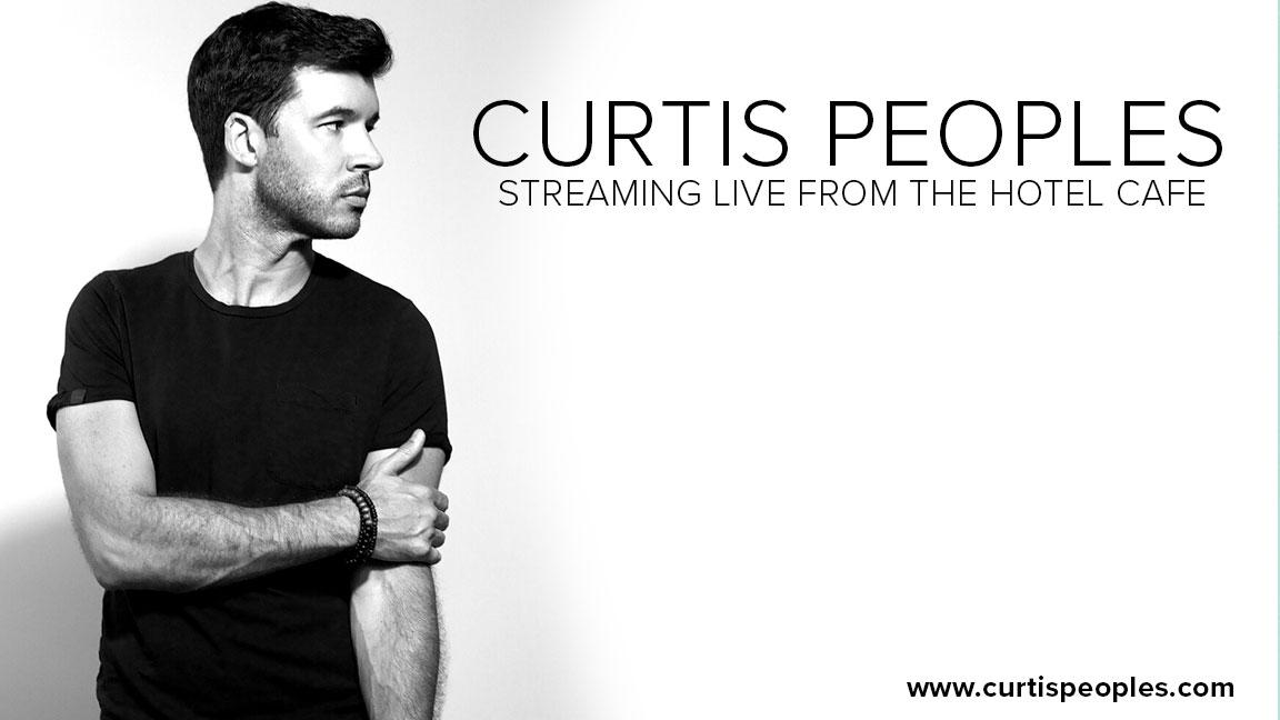 Curtis Peoples - Live From The Hotel Cafe