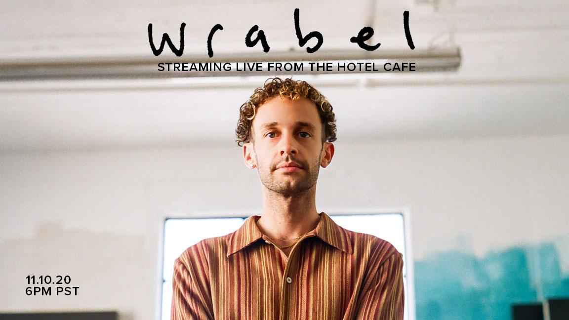 Wrabel - Live at the Hotel Cafe