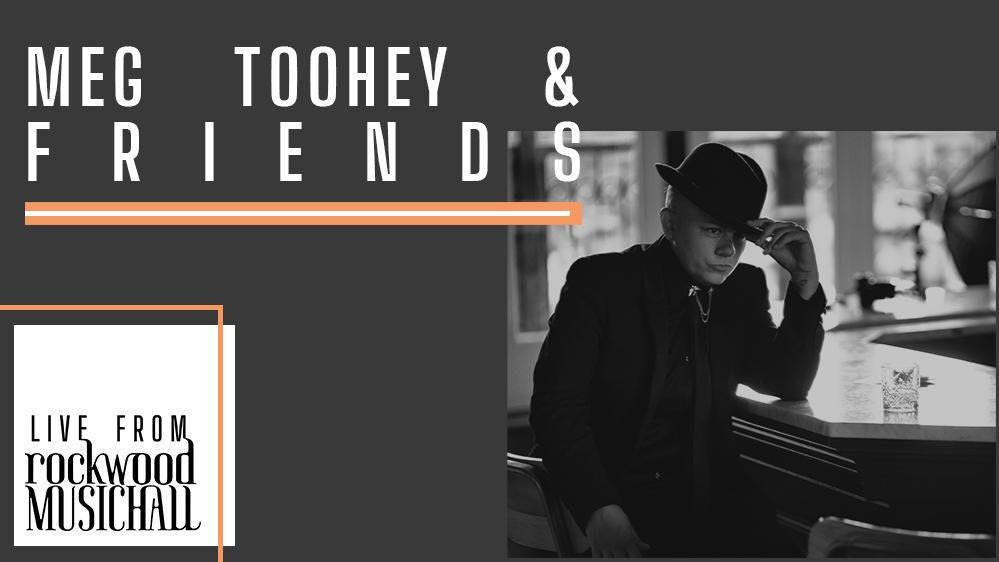 Meg Toohey & Friends - Live from Rockwood Music Hall