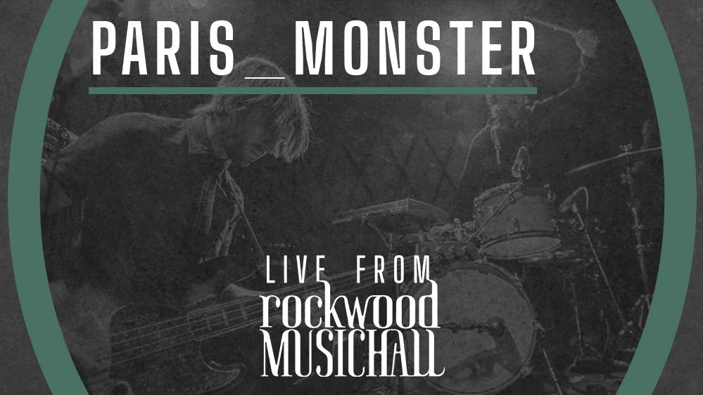 paris_monster - Live from Rockwood Music Hall (8PM)