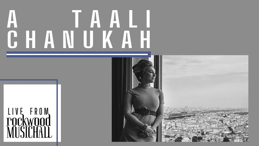 A Taali Chanukah - Live from Rockwood Music Hall