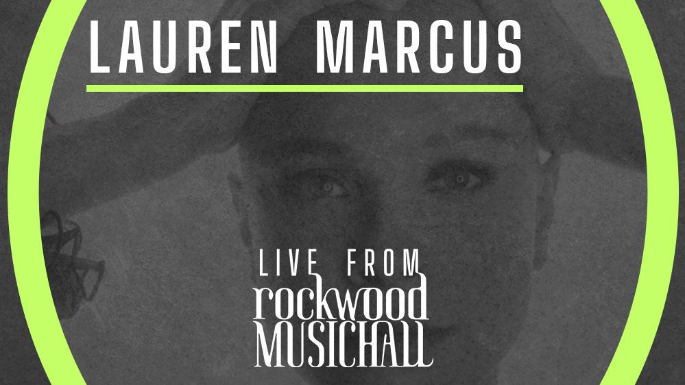 Lauren Marcus - Live from Rockwood Music Hall
