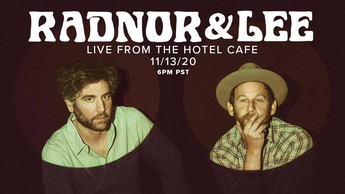 Radnor & Lee - Live From The Hotel Cafe