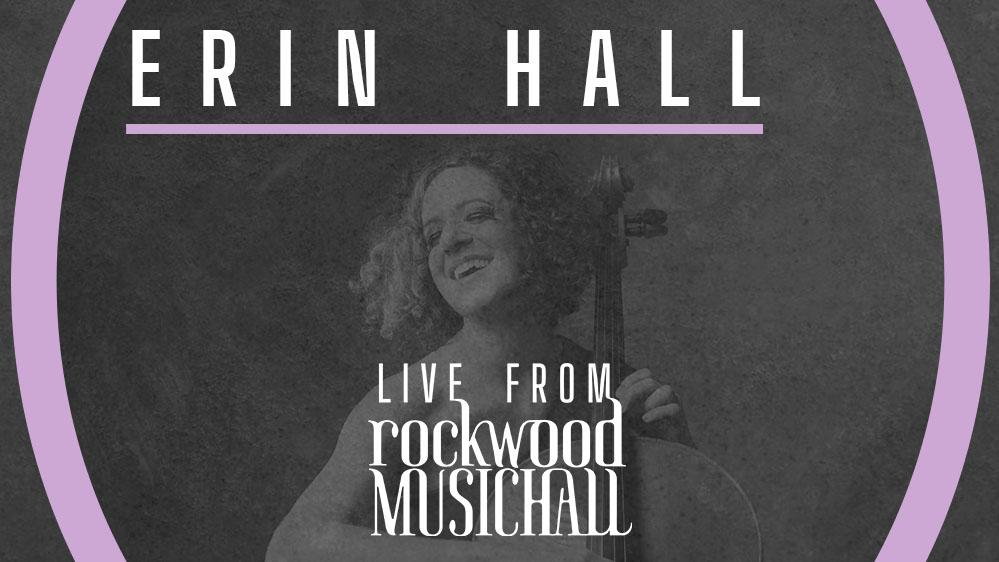 Erin Hall - Live from Rockwood Music Hall