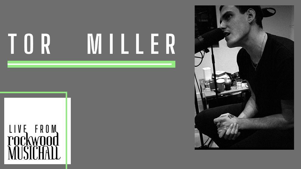 Tor Miller - Live from Rockwood Music Hall