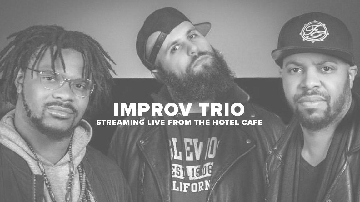 Improv Trio - Live From The Hotel Cafe