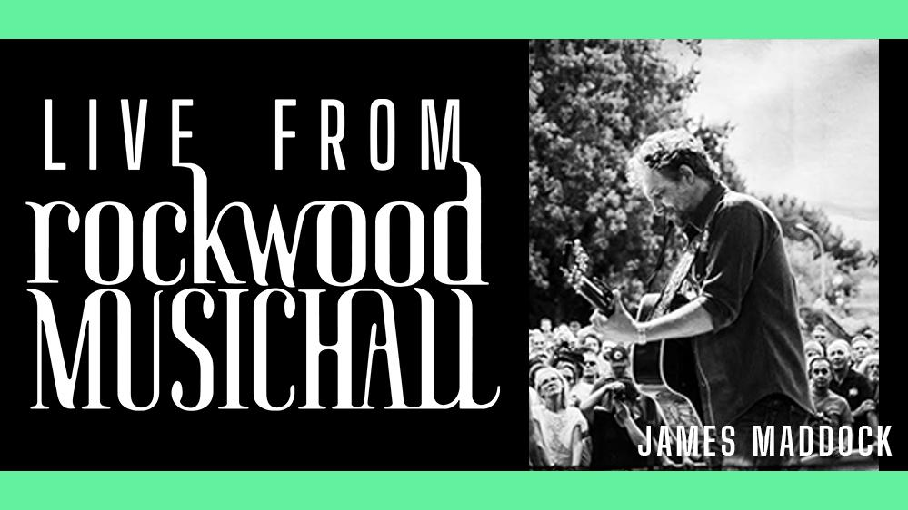 James Maddock w/FULL BAND - Live from Rockwood Music Hall (5PM EST)