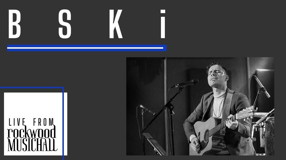 BSKi - Live from Rockwood Music Hall