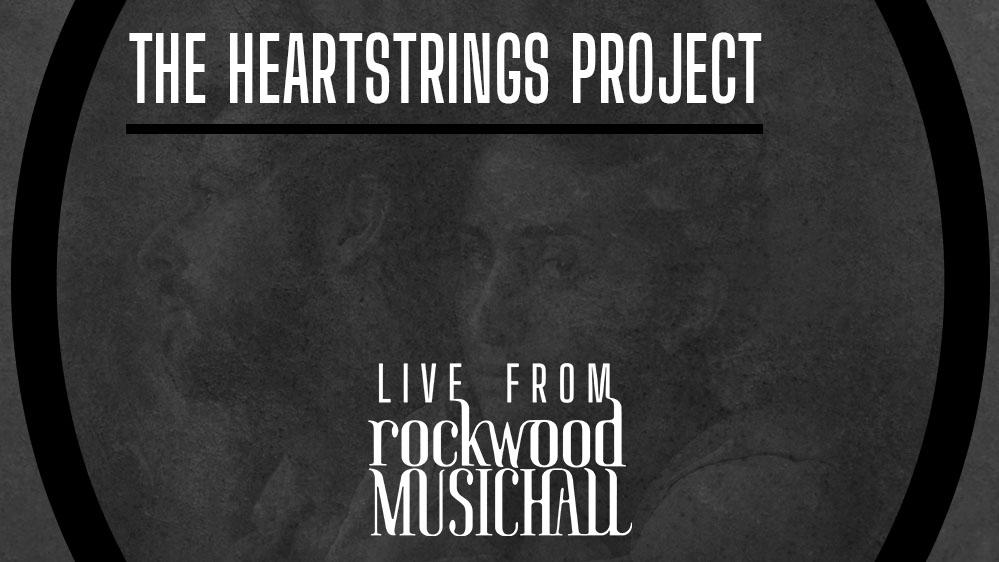 The Heartstrings Project - Live from Rockwood Music Hall