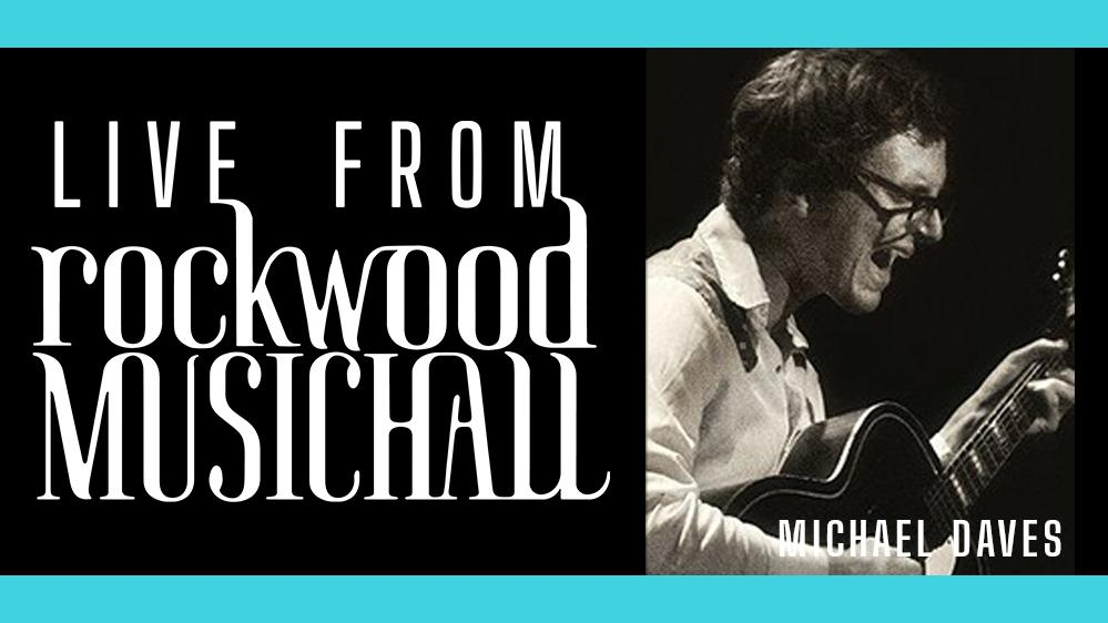 Michael Daves - Live from Rockwood Music Hall