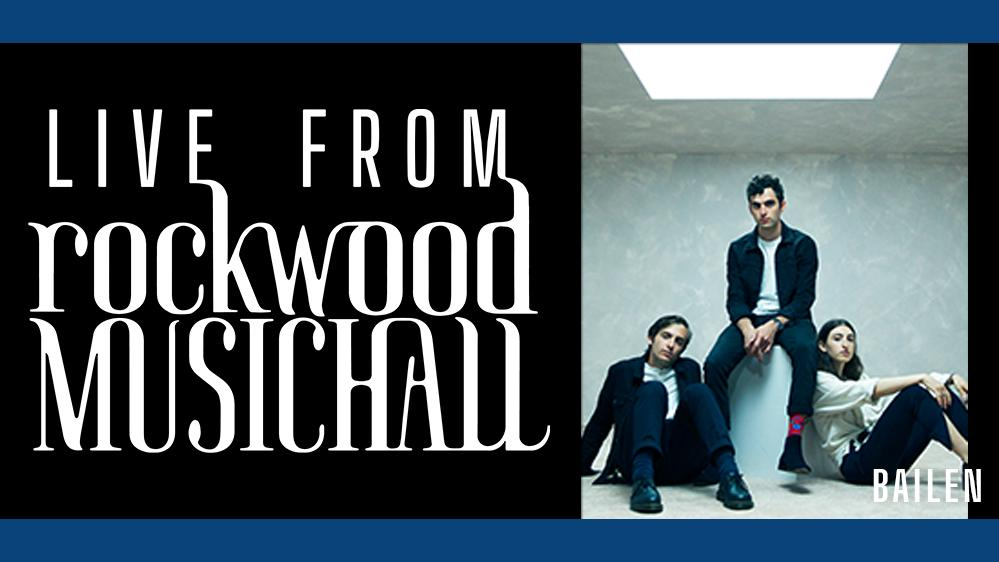 BAILEN - Live from Rockwood Music Hall