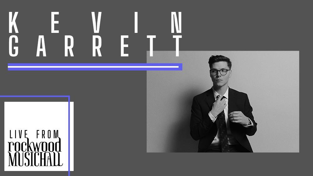Kevin Garrett - Live from Rockwood Music Hall