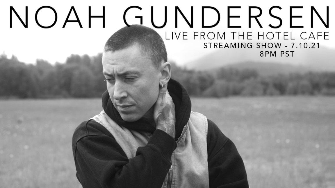 Noah Gundersen - Live From The Hotel Cafe