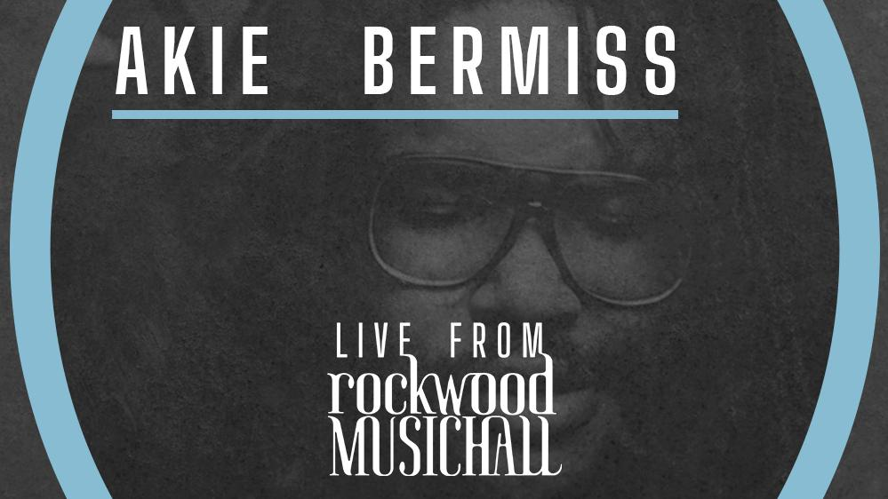 Akie Bermiss - Live from Rockwood Music Hall