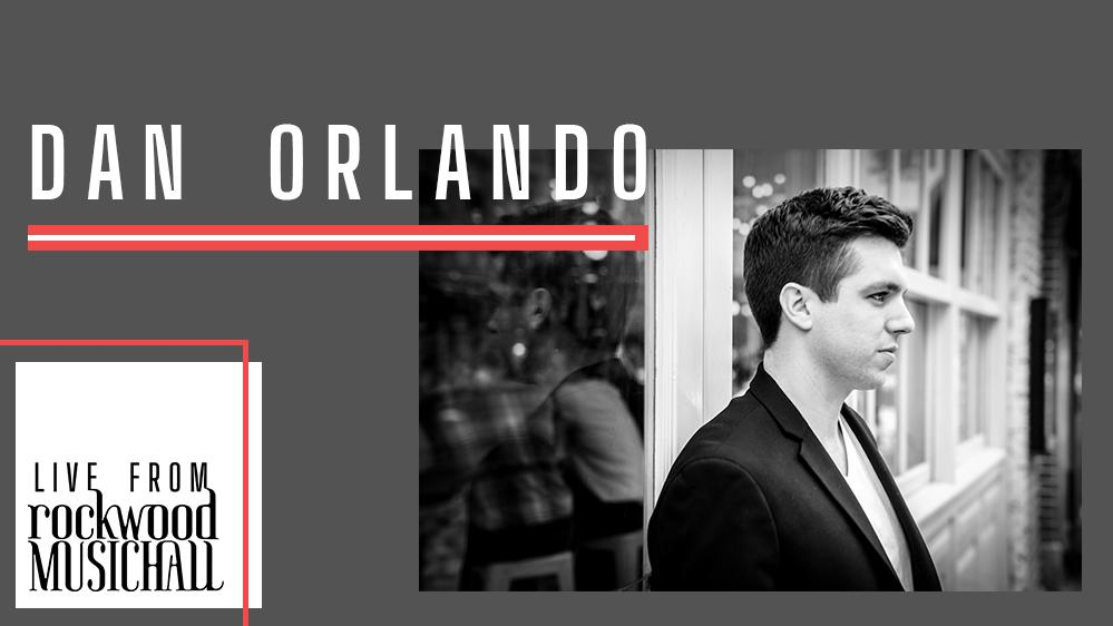 Dan Orlando - Live from Rockwood Music Hall