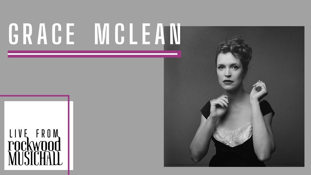 Grace McLean - Live from Rockwood Music Hall