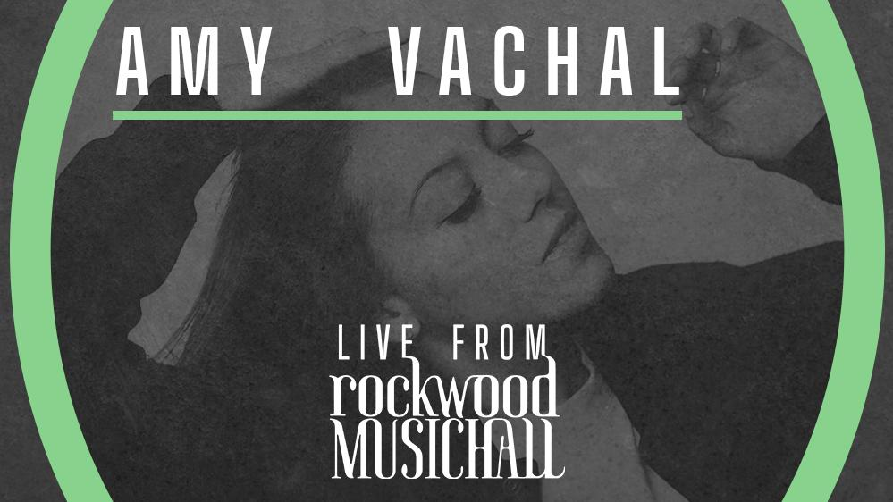 Amy Vachal - Live from Rockwood Music Hall