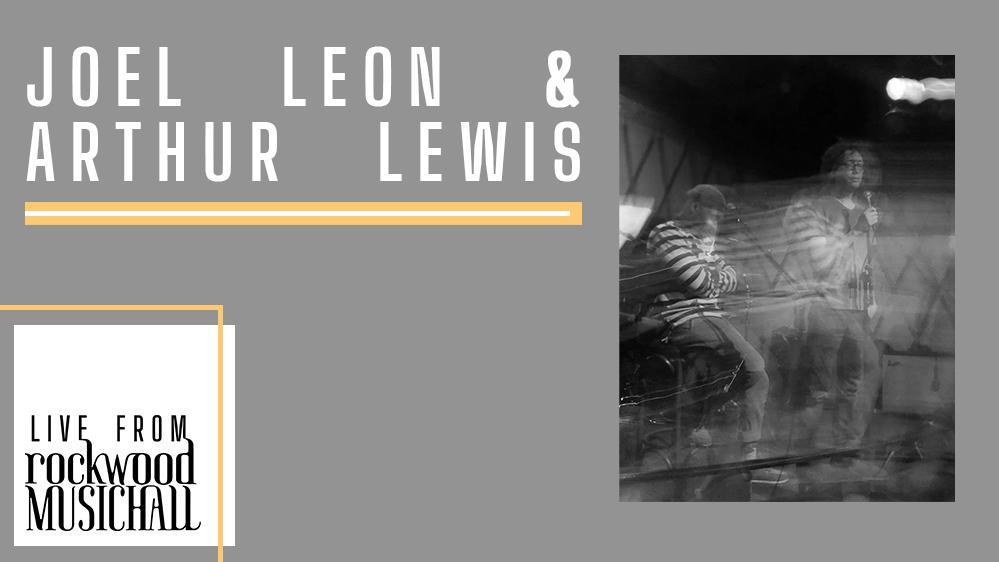 Joel Leon & Arthur Lewis - Live from Rockwood Music Hall