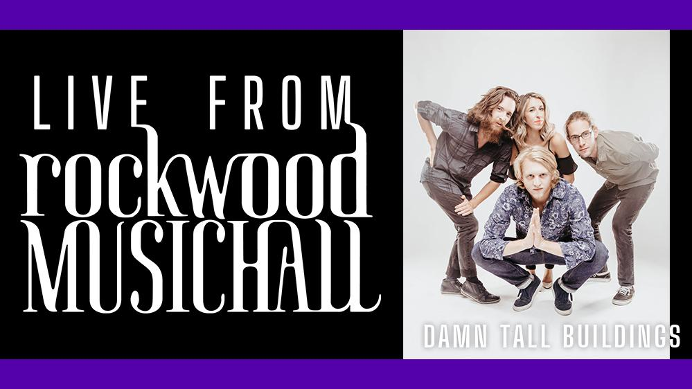 Damn Tall Buildings - Live from Rockwood Music Hall