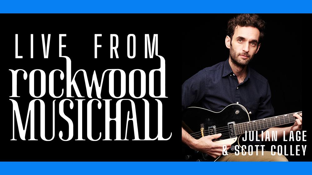 Julian Lage & Scott Colley - Live from Rockwood Music Hall