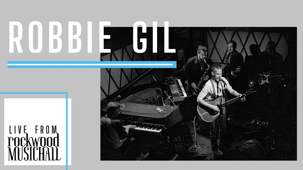 Robbie Gil - Live from Rockwood Music Hall